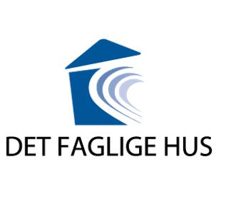 DET FAGLIGE HUS